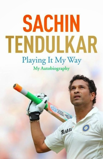 sachin tendulkar's autobiography - playing it my way